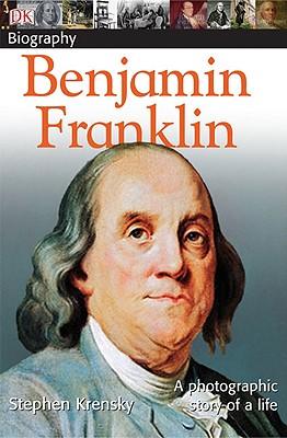 Benjamin Franklin By Krensky, Stephen