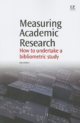 Measuring Academic Research By Andres, Ana